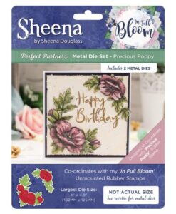 Sheena Douglass In Full Bloom Die - Precious Poppy