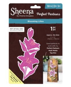 Sheena Douglass Perfect Partners Die – Blooming Lilies