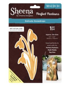 Sheena Douglass Perfect Partners Die – Delicate Snowdrops