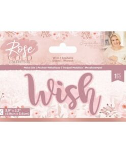 Rose Gold Metal Die - Wish