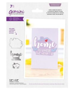Gemini Expressions Die – Home Is Where The Heart Is