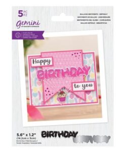 Gemini Stamp & Die Balloon Sentiments - Birthday